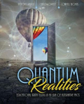 Quantum Realities: Educational Truth Telling in an Era of Alternative Facts av Charles L. Lowery, Cornell Thomas og Anthony Walker (Heftet)