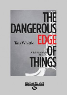 The Dangerous Edge of Things av Tina Whittle (Heftet)