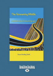 The Screaming Middle av Susan Bradley Smith (Heftet)