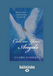 Call on your Angels av Claire Nahmad (Heftet)