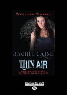 Thin Air: Book Six av Rachel Caine (Heftet)