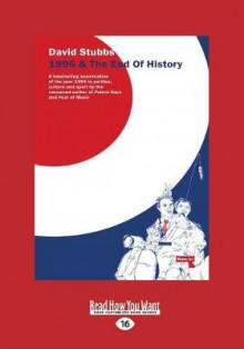 1996 and the End of History av David Stubbs (Heftet)