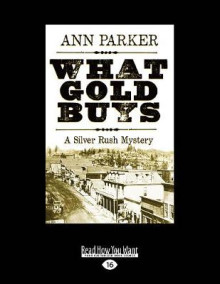 What Gold Buys av Ann Parker (Heftet)