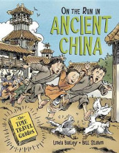 On the Run in Ancient China av Linda Bailey (Innbundet)