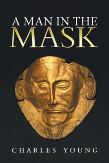 A Man in the Mask av Charles Young (Heftet)