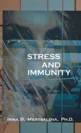 Omslag - The Bi-Directional Effects of Stress on Our Immune System