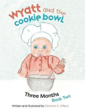 Wyatt and The Cookie Bowl av Shannon C Wilson (Innbundet)