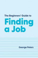 Omslag - The Beginners' Guide to Finding a Job