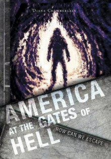 America at the Gates of Hell av Diane Chamberlain (Innbundet)