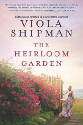 The Heirloom Garden av Viola Shipman (Heftet)