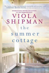 The Summer Cottage av Viola Shipman (Innbundet)