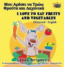 I Love to Eat Fruits and Vegetables av Shelley Admont og S a Publishing (Innbundet)