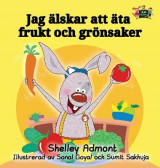 Omslag - I Love to Eat Fruits and Vegetables