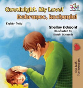 Goodnight, My Love! av Shelley Admont og Kidkiddos Books (Innbundet)