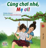 Omslag - Let's play, Mom! (Vietnamese edition)