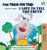 Omslag - I Love to Tell the Truth (Vietnamese English Bilingual Book)