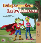 Omslag - Being a Superhero (English Polish Bilingual Book for Children)