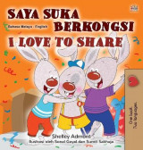 Omslag - I Love to Share (Malay English Bilingual Children's Book)