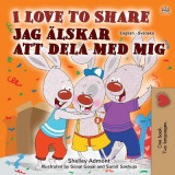 Omslag - I Love to Share (English Swedish Bilingual Book for Kids)