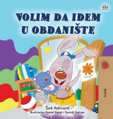 Omslag - I Love to Go to Daycare (Serbian Children's Book - Latin Alphabet)