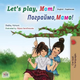 Omslag - Let's play, Mom! (English Ukrainian Bilingual Children's Book)