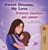 Omslag - Sweet Dreams, My Love (English Spanish Bilingual Children's Book)