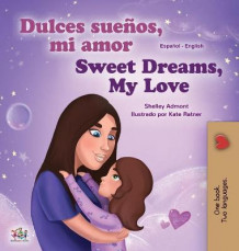 Sweet Dreams, My Love (Spanish English Bilingual Book for Kids) av Shelley Admont og Kidkiddos Books (Innbundet)