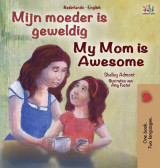 Omslag - My Mom is Awesome (Dutch English Bilingual Book for Kids)