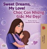 Omslag - Sweet Dreams, My Love (English Vietnamese Bilingual Book for Kids)