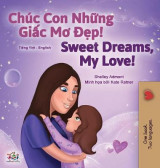 Omslag - Sweet Dreams, My Love (Vietnamese English Bilingual Children's Book)