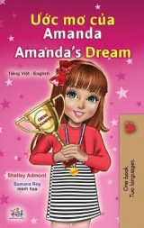 Omslag - Amanda's Dream (Vietnamese English Bilingual Children's Book)