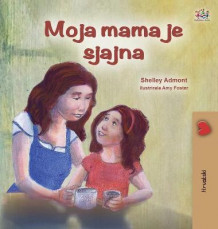 My Mom is Awesome (Croatian Children's Book) av Shelley Admont og Kidkiddos Books (Innbundet)