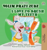 Omslag - I Love to Brush My Teeth (Croatian English Bilingual Book for Kids)
