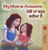 Omslag - My Mom is Awesome (English Punjabi Bilingual Children's Book - Gurmukhi)