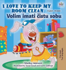 I Love to Keep My Room Clean (English Croatian Bilingual Children's Book) av Shelley Admont og Kidkiddos Books (Innbundet)