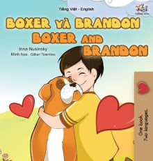 Boxer and Brandon (Vietnamese English Bilingual Book for Kids) av Kidkiddos Books og Inna Nusinsky (Innbundet)