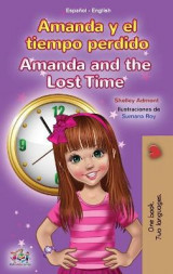 Omslag - Amanda and the Lost Time (Spanish English Bilingual Book for Kids)