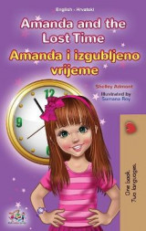 Omslag - Amanda and the Lost Time (English Croatian Bilingual Children's Book)