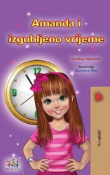 Omslag - Amanda and the Lost Time (Croatian Book for Kids)
