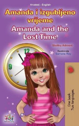 Omslag - Amanda and the Lost Time (Croatian English Bilingual Children's Book)