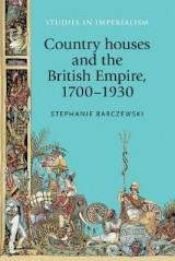 Omslag - Country Houses and the British Empire, 1700-1930