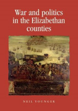 Omslag - War and Politics in the Elizabethan Counties