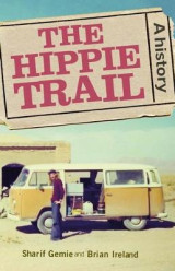 Omslag - The Hippie Trail