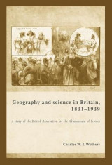 Omslag - Geography and Science in Britain, 1831-1939