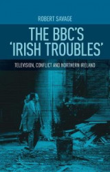 Omslag - The BBC's 'Irish Troubles'