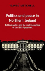 Omslag - Politics and Peace in Northern Ireland