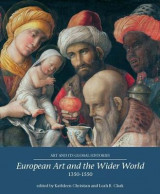 Omslag - European Art and the Wider World 1350-1550