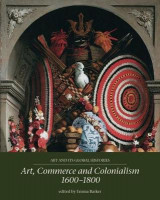 Omslag - Art, Commerce and Colonialism 1600-1800