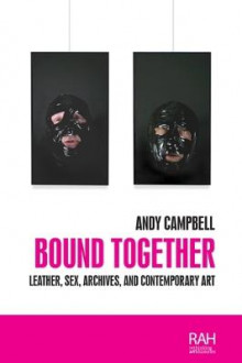 Bound Together av Andy Campbell (Heftet)