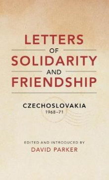 Letters of Solidarity and Friendship av David Parker (Heftet)